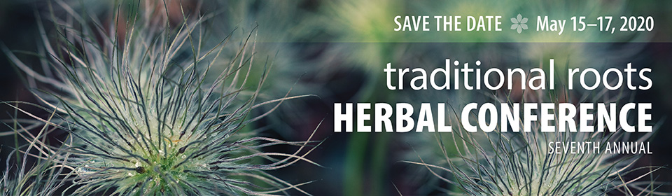 Traditional Roots Herbal Conference | Portland Oregon herbal conference | herbalism